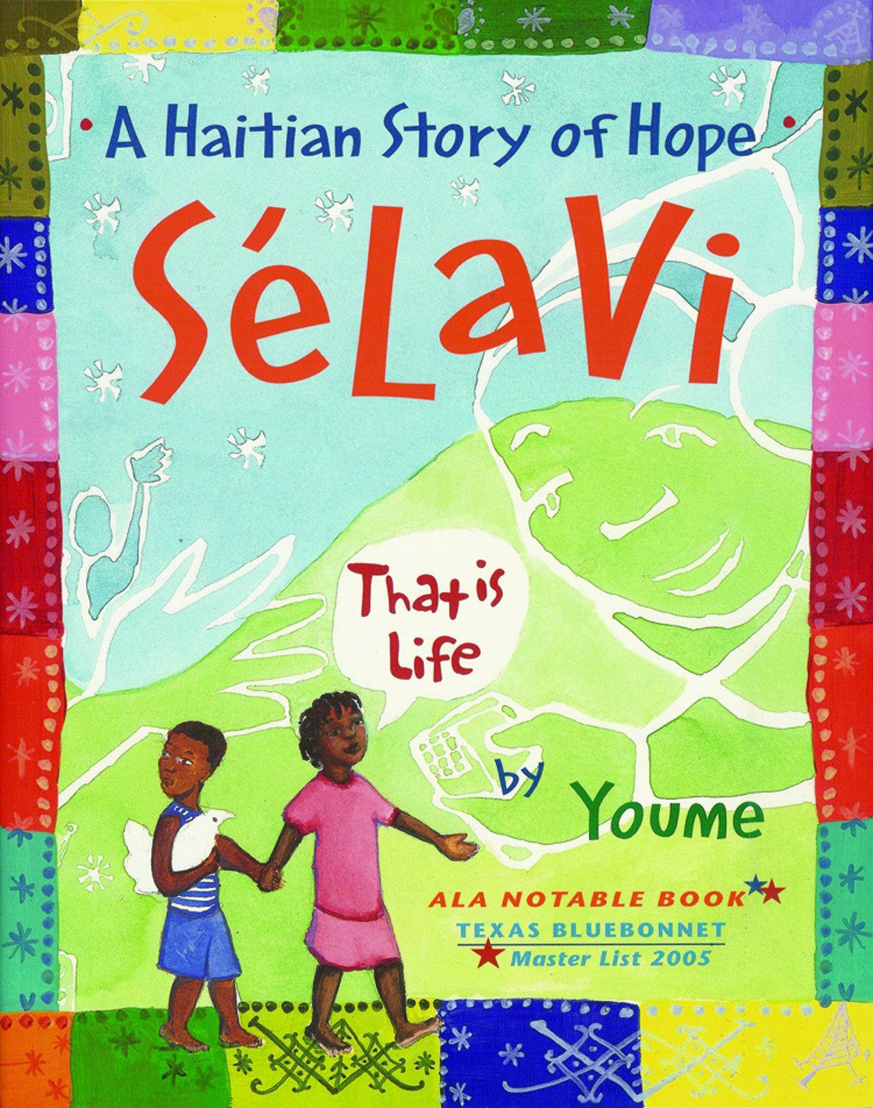 Selavi, That is Life: A Haitian Story of Hope ebook
