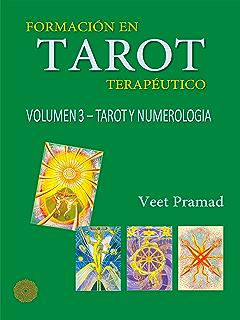 FORMACIÓN EN TAROT TERAPÉUTICO - VOLUMEN 2 - ARCANOS MENORES ...