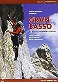Gran Sasso. Vie classiche e moderne