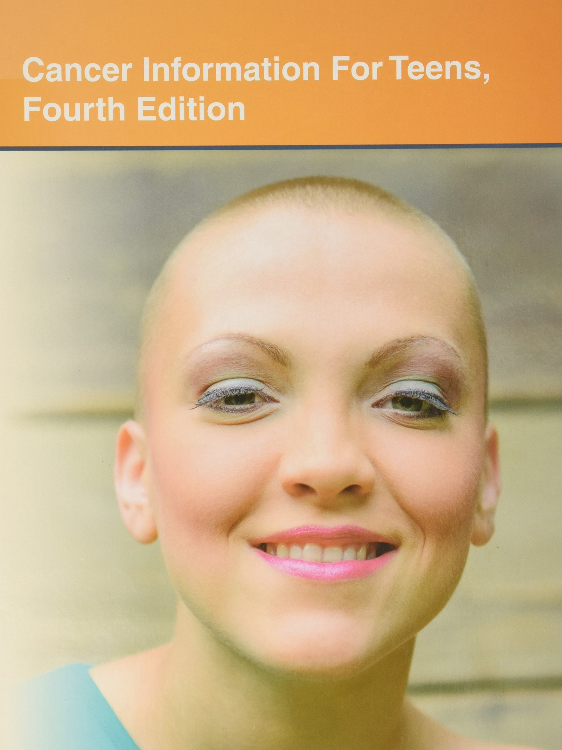 Buy Cancer Information For Teens Health Tips About Cancer Prevention Risks Diagnosis And Treatment Including Facts About Cancers Of Most Concern To With Caner In Loved Ones Teen Health Series Book
