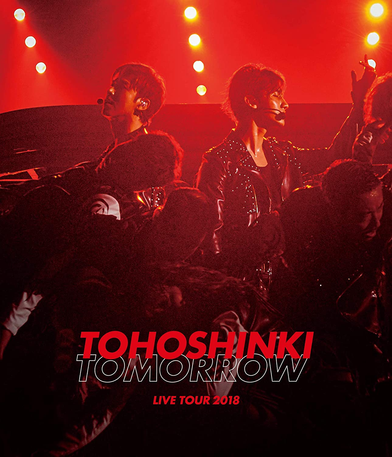 東方神起 LIVE TOUR 2018 ~TOMORROW~