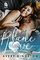Plane Love: (Honoring Those Who Serve) Kindle Edition