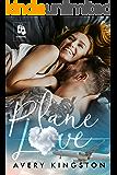 Plane Love: (Honoring Those Who Serve)