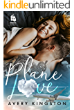 Plane Love: (Honoring Those Who Serve)