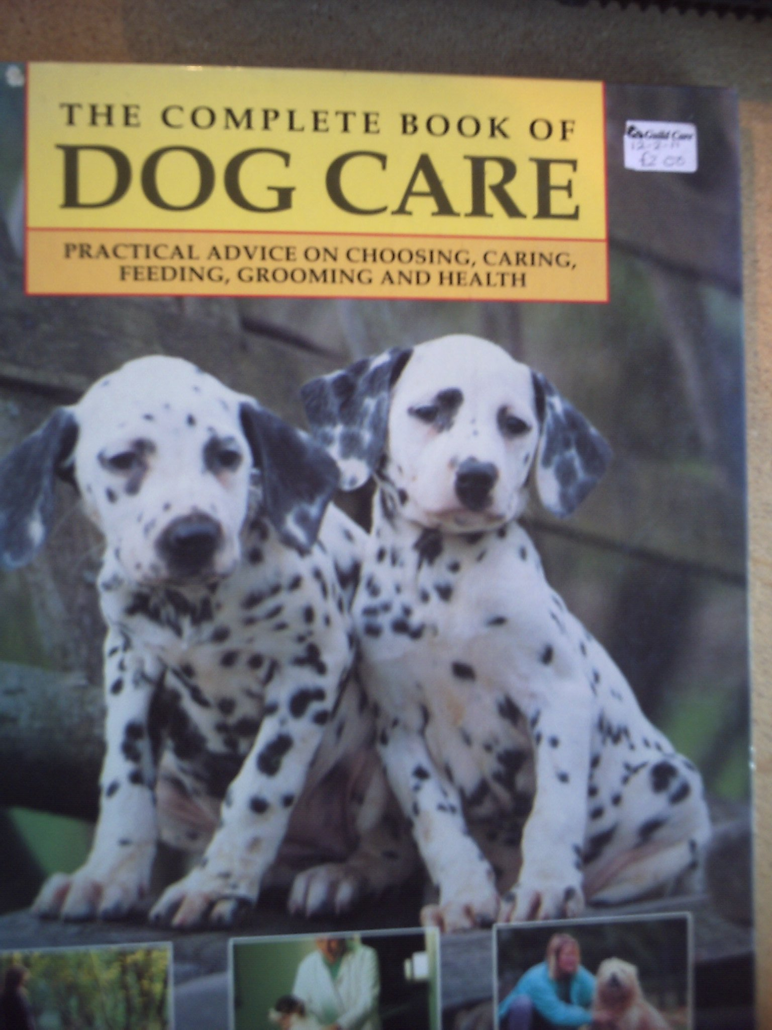 Complete Book of Dog Care Practical Advi