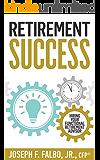 Retirement Success: Hiring Your Functional Retirement Advisor