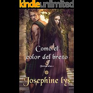 Como el color del brezo (Spanish Edition)