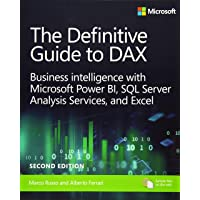 The Definitive Guide to DAX: Business intelligence for Microsoft Power BI, SQL Server Analysis Services, and Excel…