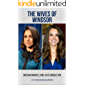 MEGHAN MARKLE AND KATE MIDDLETON: The Wives of Windsor - 2 Books in 1 (English Edition)