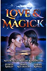 Love & Magick: Mystical Stories of Romance Kindle Edition