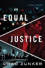 An Equal Justice (David Adams Book 1) Kindle Edition