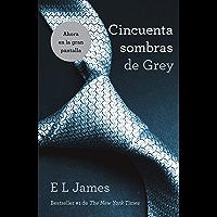 Cincuenta sombras de Grey (Spanish Edition)