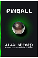 Pinball (The Gatespace Trilogy Book 1) Kindle Edition