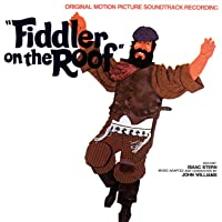 Fiddler On The Roof (Original Motion Picture Soundtrack)