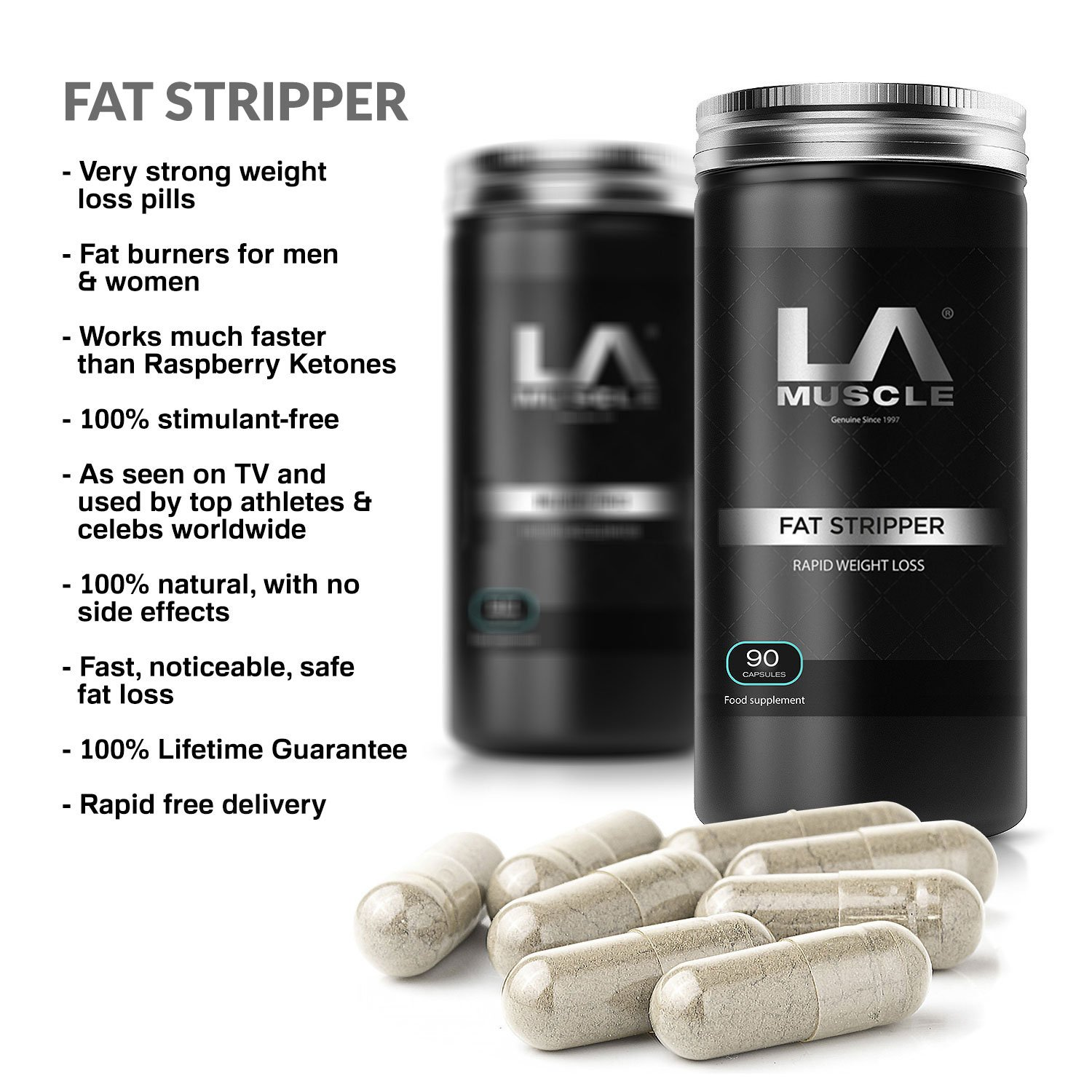 LA Muscle Fat Stripper : Very Strong Weight Loss Diet Pills Fat Burners for Men & Women (Works Much Faster Than Raspberry Ketones), No.1 Slimming Supplement Lose Weight Fast and Easy.