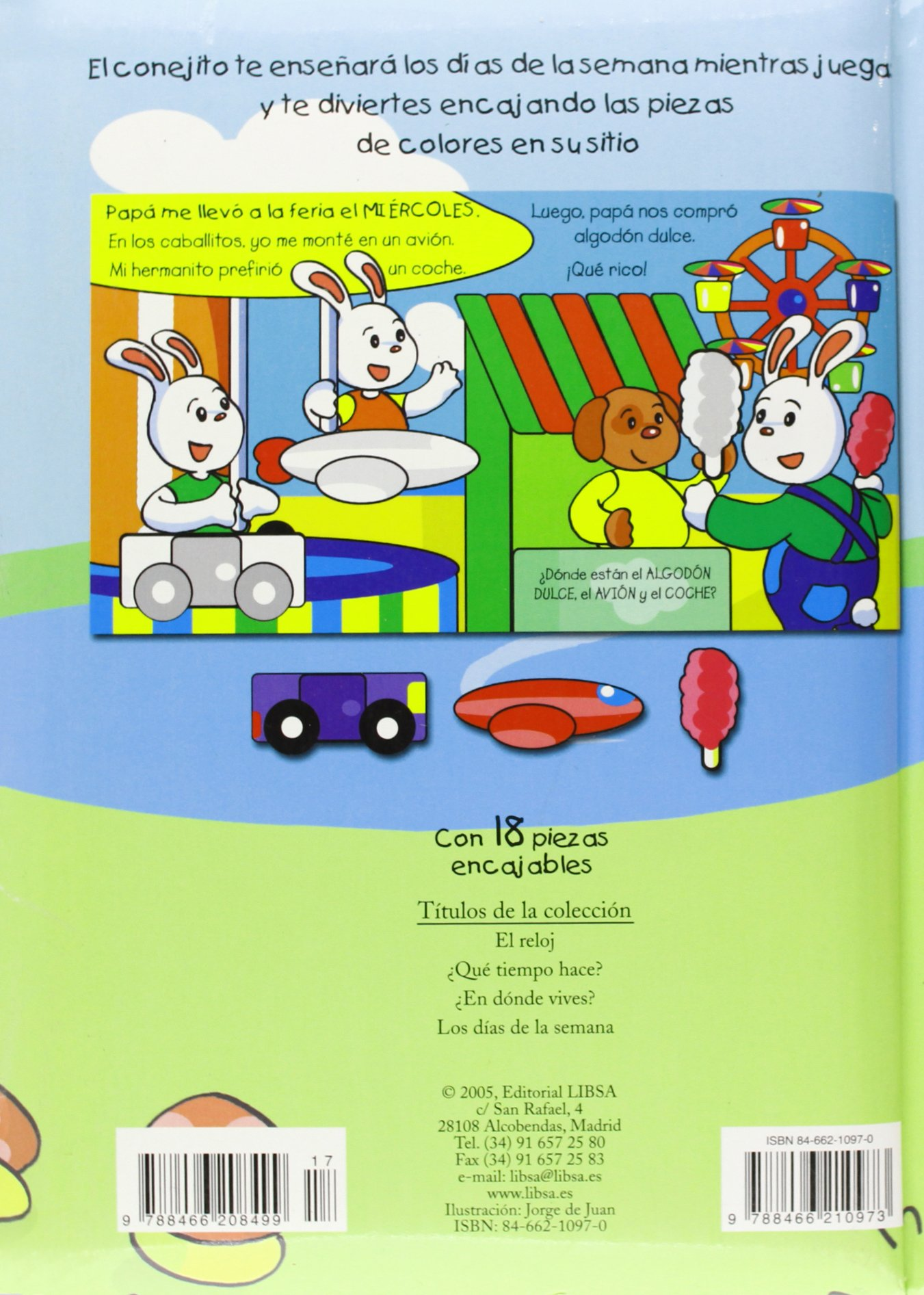 Los días de la semana / The Days of the Week (Piezas encajables / Inserting Pieces) (Spanish Edition): Jorge De Juan: 9788466210973: Amazon.com: Books