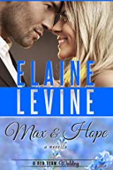 Max and Hope: A Red Team Wedding Novella Kindle Edition