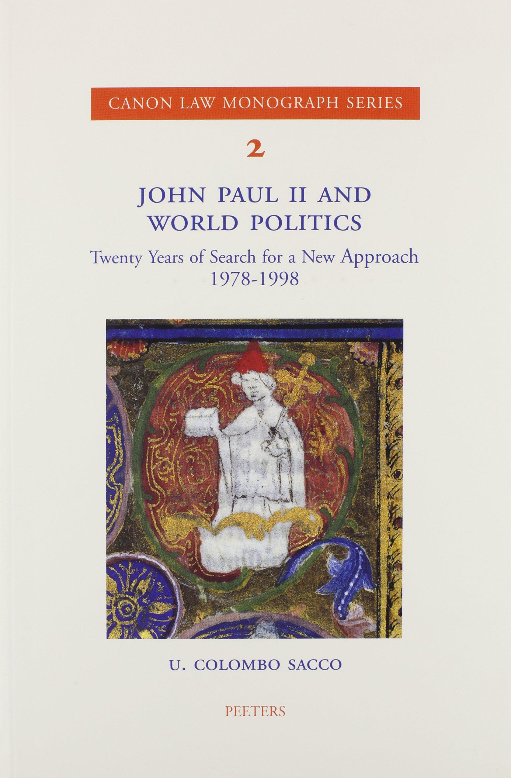 John Paul II and World Politics Twenty Years of