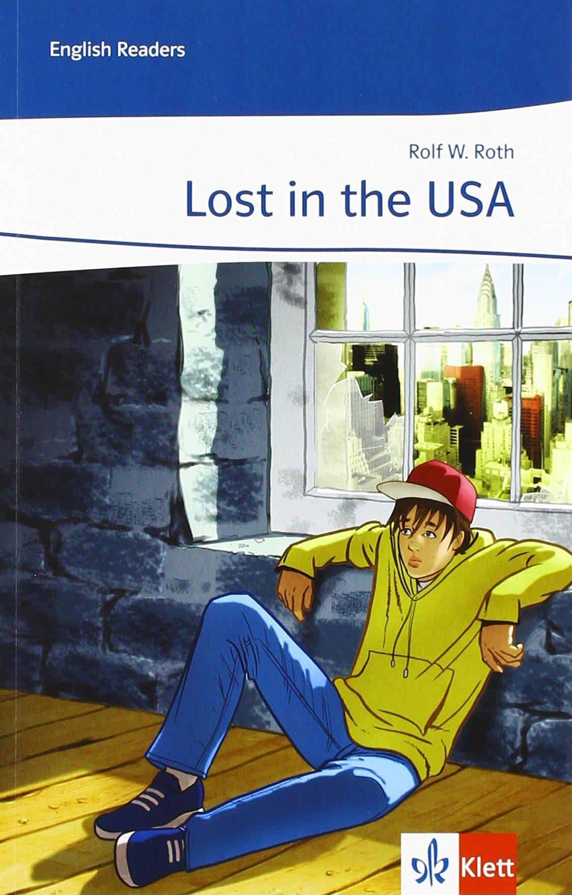 Lost in the USA: Lektüre Klasse 7 (English Readers)