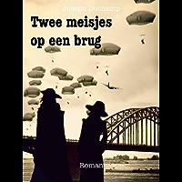 Twee meisjes op een brug: Het verleden geweckt