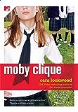 Moby Clique (The Bard Academy Book 3)