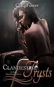 Clandestine Trysts