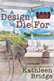 A Design to Die For (A Hamptons Home & Garden Mystery Book 5)