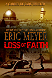 Loss of Faith (A Gabriel De Sade Thriller Book 2)