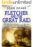 Fletcher and the Great Raid (Fletcher Series Book 4)