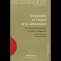 Tocqueville et l'esprit de la démocratie: The Tocqueville review - La revue Tocqueville (Références)