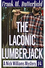 The Laconic Lumberjack (A Nick Williams Mystery Book 4) Kindle Edition