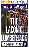 The Laconic Lumberjack (A Nick Williams Mystery Book 4) (English Edition)