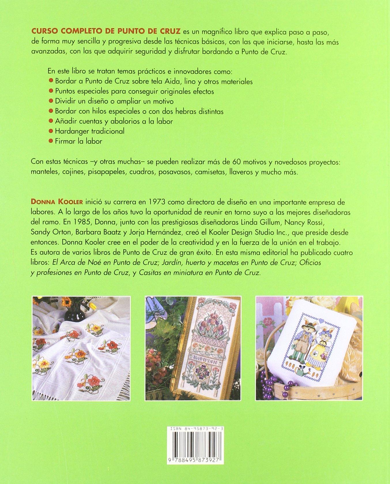 Curso Completo De Punto De Cruz (Spanish Edition): Donna Kooler: 9788495873927: Amazon.com: Books