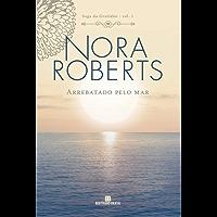 Arrebatado pelo mar – Saga da gratidão – vol. 1