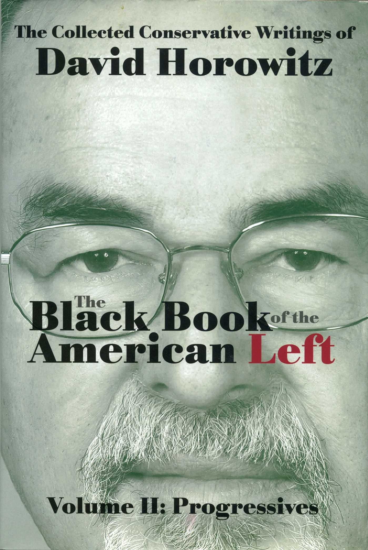 Read Online The Black Book of the American Left Volume 2: Progressives pdf epub