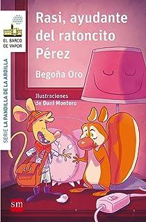 Pack Rasi (El Barco de Vapor Blanca): Amazon.es: Oro Pradera, Begoña, Montero , Dani: Libros