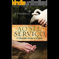 Ao seu serviço: O chamado cristão à caridade