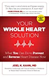 Your Whole Heart Solution: What You Can Do to