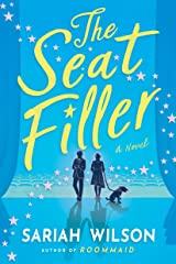 The Seat Filler: A Novel Kindle Edition