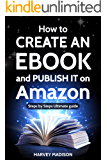 How to CREATE AN EBOOK and PUBLISH IT on Amazon: Step by Step Ultimate Guide (Daily Advice 4)