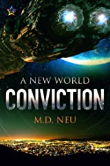 Conviction (A New World Book 2) Kindle Edition