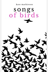 Songs of birds Kindle Edition