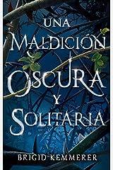 Una maldición oscura y solitaria (Puck) (Spanish Edition) eBook Kindle