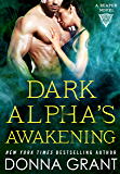 Dark Alpha's Awakening: A Reaper Novel (Reapers Book 7)