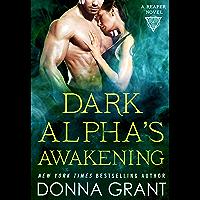 Dark Alpha's Awakening: A Reaper Novel (Reapers Book 7)