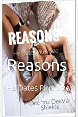 Reasons: He Dates Plus-Size (Relationship Talk Book 3) Kindle Edition