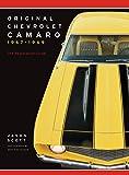 Original Chevrolet Camaro 1967-1969: The Restoration Guide