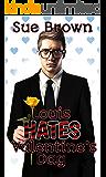 Louis Hates Valentine's Day