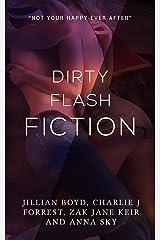 Dirty Flash Fiction Kindle Edition
