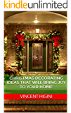 Christmas Decorating Ideas That Will Bring Joy To Your Home